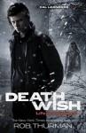 Deathwish. by Rob Thurman - Rob Thurman