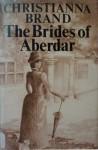 The Brides of Aberdar - Christianna Brand