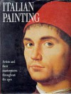 Italian Painting: Artists and Their Masterpieces Throughout the Ages - Stefano Zuffi, F. Castria