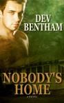 Nobody's Home - Dev Bentham
