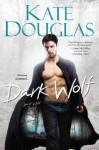 Dark Wolf: 1 (Spirit Wild) - Kate Douglas