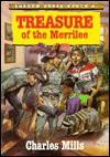 Treasure of the Merrilee - Charles Mills