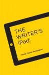 The Writer's iPad - Thord Daniel Hedengren