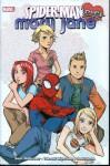 Spider-Man Loves Mary Jane, Vol. 2 - Sean McKeever, David Hahn, Takeshi Miyazawa, Valentine De Landro