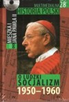 Multimedialna historia Polski - TOM 28 - Ludzki socjalizm 1950-1960 - Tadeusz Cegielski, Beata Janowska, Joanna Wasilewska-Dobkowska