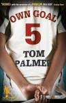 Own Goal. Tom Palmer - Tom Palmer