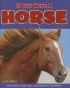 If You Were a Horse - Clare Hibbert
