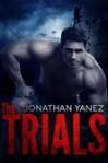 The Trials - Jonathan Yanez