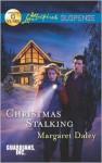 Christmas Stalking - Margaret Daley