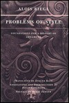 Problems of Style: Foundations for a History of Ornament - Alois Riegl, Evelyn Kain