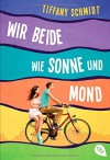 Wir beide wie Sonne und Mond - Eva Riekert, Tiffany Schmidt