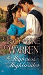Her Highness and the Highlander - Tracy Anne Warren