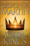 A Clash of Kings [Book #2 A Song of Ice and Fire] (HARDCOVER) - George (Author); R. R. Martin