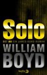 Solo: Ein James-Bond-Roman (German Edition) - William Boyd, Patricia Klobusiczky