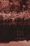 Fall Love - Anne Whitehouse