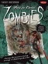 How to Draw Zombies (Fantasy Underground) - Mike Butkus, Merrie Destefano
