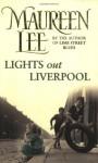 Lights Out Liverpool - Maureen Lee