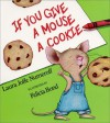 If You Give a Mouse a Cookie Big Book - Laura Joffe Numeroff, Felicia Bond