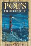 Poe's Lighthouse - Christopher Conlon, William F. Nolan, George B. Johnson, Elizabeth Engstrom
