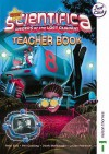 Scientifica Teacher's Book 8 Essentials - David Sang, Louise Petheram, Derek McMonagle