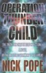 Operation Thunder Child - Nick Pope