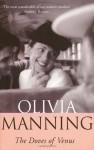 Doves Of Venus - Olivia Manning