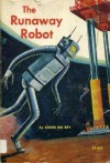 The Runaway Robot - Lester del Rey