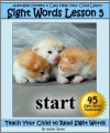 Adorable Kittens & Cats (Lesson 5) Help Your Child Learn Sight Words (Teach Your Child to Read Sight Words) - Adele Jones