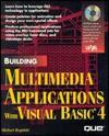 Building Multimedia Applications with Visual Basic 4 - Michael Regelski, Clayton Walnum, William Brandon