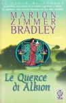 Le querce di Albion - Marion Zimmer Bradley, Roberta Rambelli