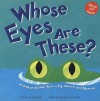 Whose Eyes Are These?: A Look At Animal Eyes Big, Round, And Narrow (Whose Is It?) - Peg Hall
