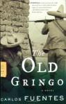 The Old Gringo - Carlos Fuentes, Margaret Sayers Peden
