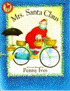 Mrs. Santa Claus - Penny Ives