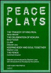 Peace Plays - Stephen Lowe, Adrian Mitchell, Berta Freistadt, Deborah Levy, Common Ground