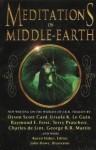 Meditations on Middle Earth - Douglas A. Anderson, Diane Duane, George R.R. Martin, Karen Haber