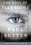 The Book of Illusions: The Book of Illusions (Audio) - Paul Auster