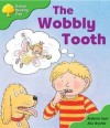 The Wobbly Tooth - Roderick Hunt, Alex Brychta