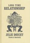 Long Time Relationship - Julie Doucet