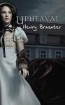 upheaval - Henry Brasater