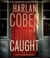 Caught - Carrington MacDuffie, Harlan Coben