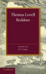 Thomas Lovell Beddoes: An Anthology - Thomas Lovell Beddoes, F.L. Lucas