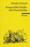 Ausgewählte Kinder- Und Hausmärchen (Turtleback) - Jacob Grimm, Wilhelm Grimm