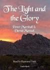 The Light and the Glory - Peter Marshall, David Manuel, Raymond Todd