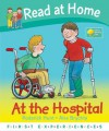 At The Hospital - Roderick Hunt, Annemarie Young, Alex Brychta
