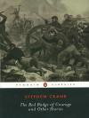 The Red Badge of Courage and Other Stories - Stephen Crane, Gary Scharnhorst