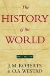 The New History of the World - J.M. Roberts, Odd Arne Westad
