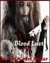 Blood Lust - Lisa McCourt Hollar, Stacey Turner, DaStafiZ