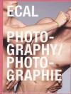 Ecal Photography/Photographie - Lionel Bovier, Inez Van Lamsweerde