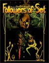 Clanbook: Followers of Set Revised - Dean Shomshak, John Van Fleet