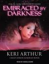 Embraced by Darkness - Keri Arthur, Angela Dawe